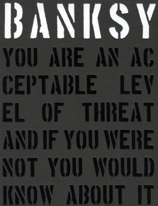 Banksy. You Are an Acceptab...